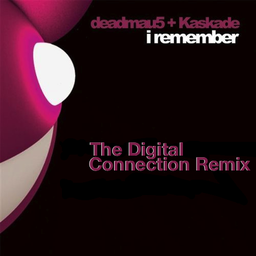Deadmau5 & Kaskade - I Remember (The Digital Connection Remix)