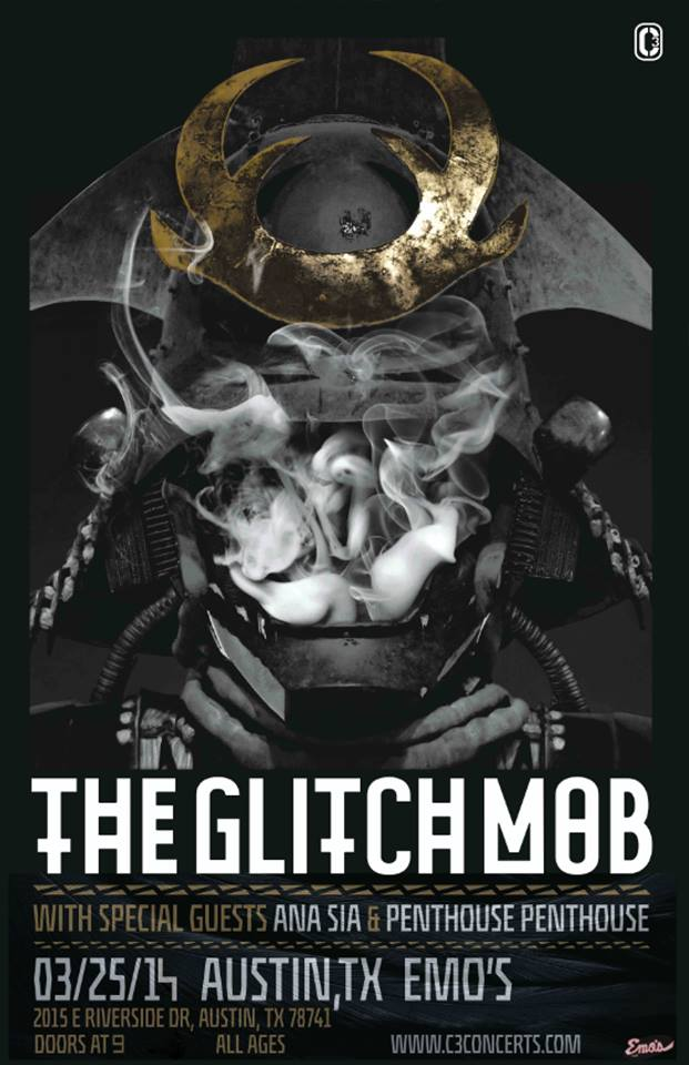 The Glitch Mob + Ana Sia + Penthouse Penthouse - Emo's - March 25th