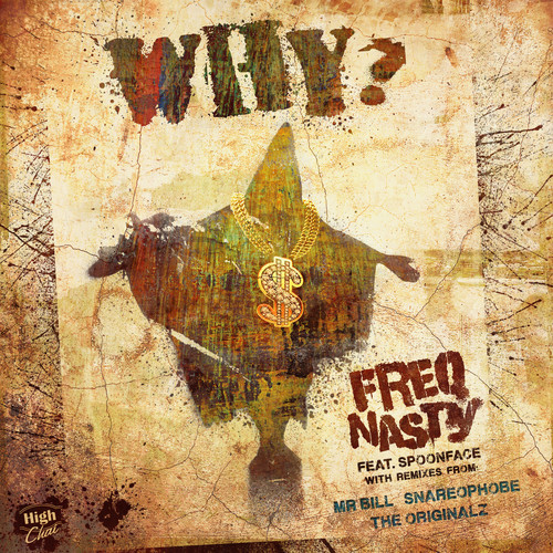 FreQ Nast - Why? feat. Spoonface (Snarephobe Remix)