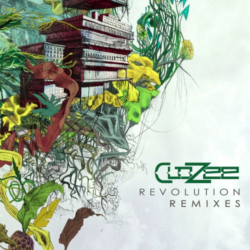 CloZee - Revolution Remixes