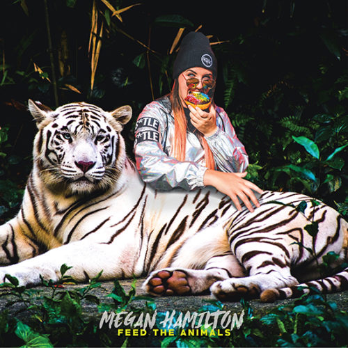 Megan Hamilton - Feed The Animals
