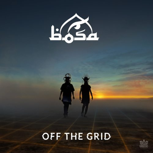 Bosa - Off The Grid